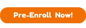 Pre-Enroll Now